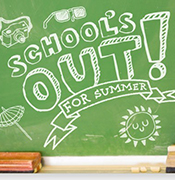 School's Out for Summer written on chalkboard
