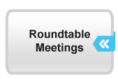 Roundtable Meetings